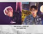 DAEHYUN, JONG-UP 2019 FANMEETING
